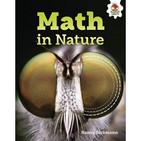 Math in Nature - (Amazing World of Math) by  Nancy Dickmann (Hardcover) - image 1 of 1