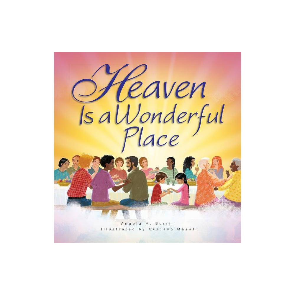 Heaven Is A Wonderful Place Paperback