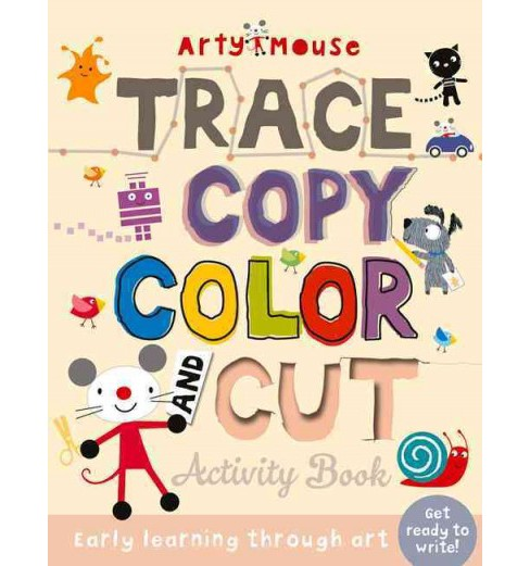 Trace, Copy, Color and Cut : Early Learning Through Art (Paperback) (Susie  Linn) - image 1 of 1