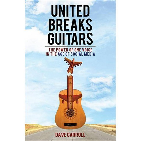 United Breaks Guitars - by  Dave Carroll (Paperback) - image 1 of 1