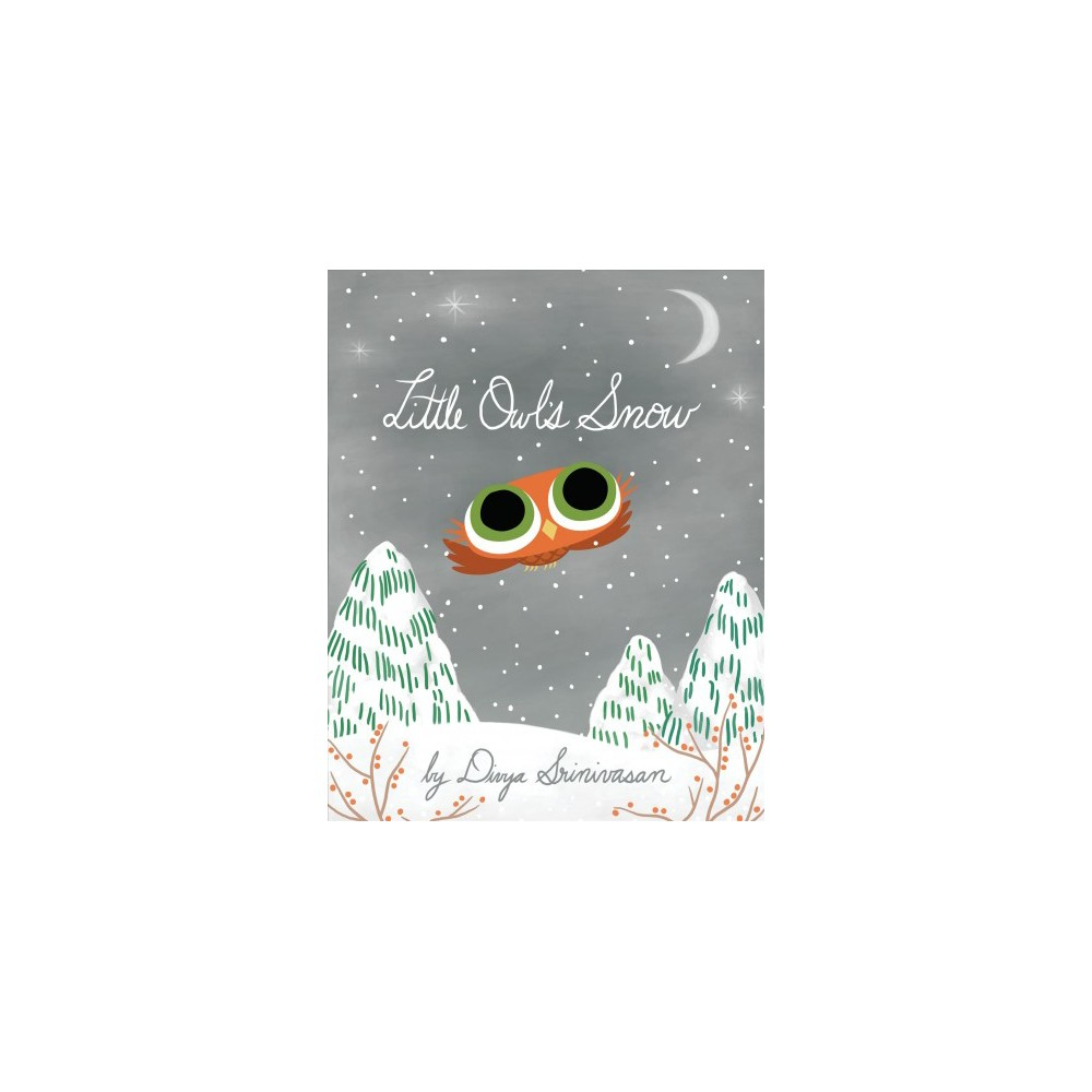 Little Owl's Snow - by Divya Srinivasan (School And Library)