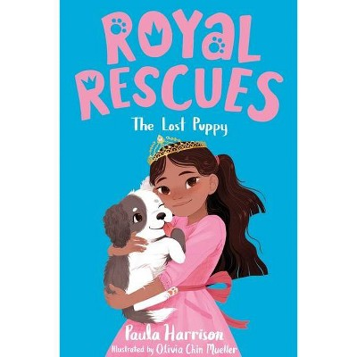 Royal Rescues #2: The Lost Puppy - by Paula Harrison (Paperback)