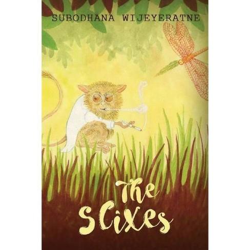 The Slixes - by  Subodhana Wijeyeratne (Paperback) - image 1 of 1