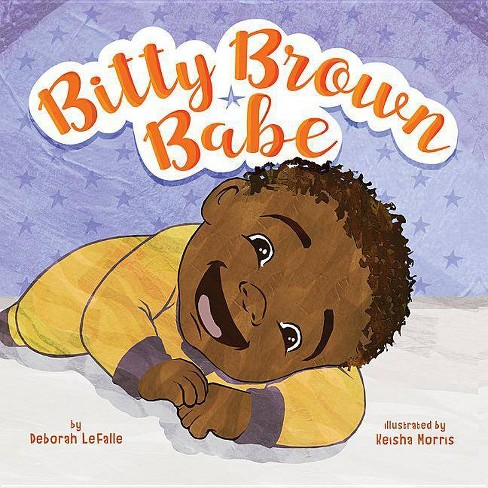 Bitty Brown Babe - by  Deborah Lefalle (Board_book) - image 1 of 1