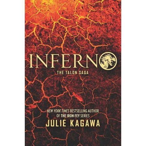 Inferno - (Talon Saga) by Julie Kagawa (Hardcover)