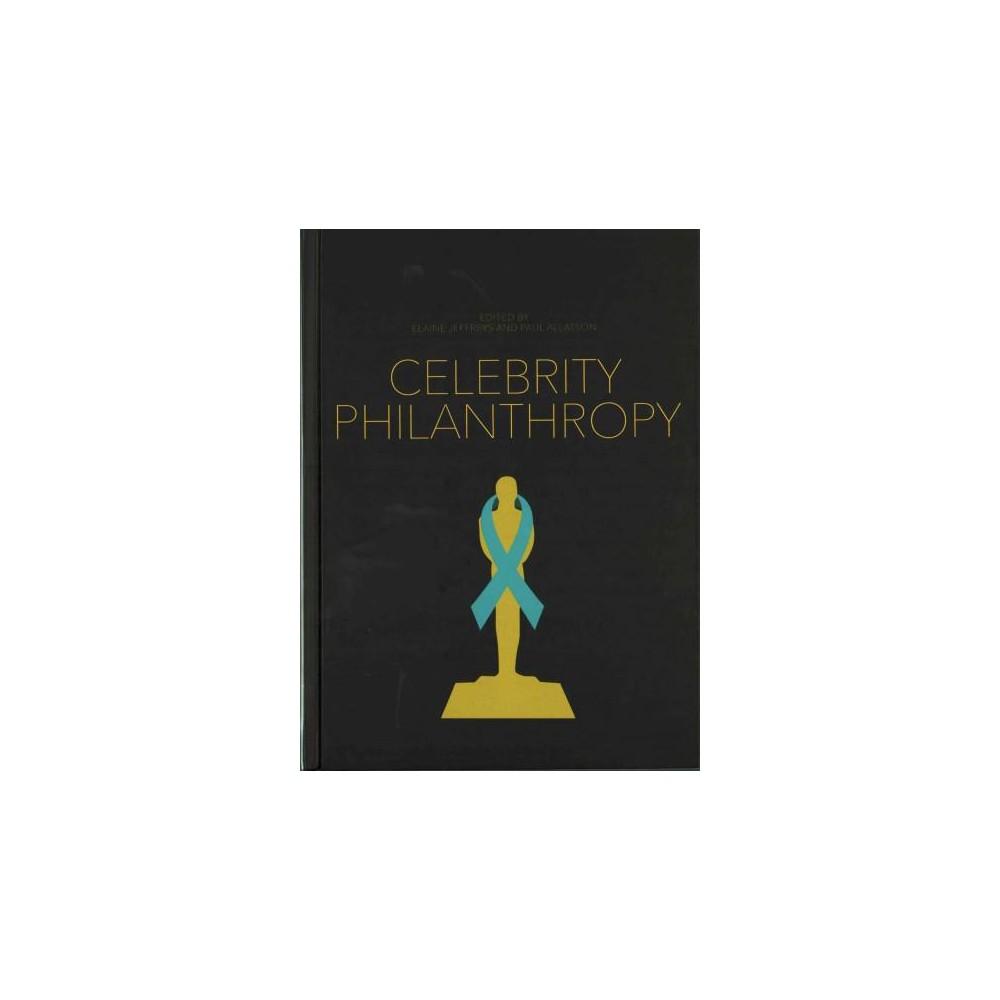 Celebrity Philanthropy (Hardcover)
