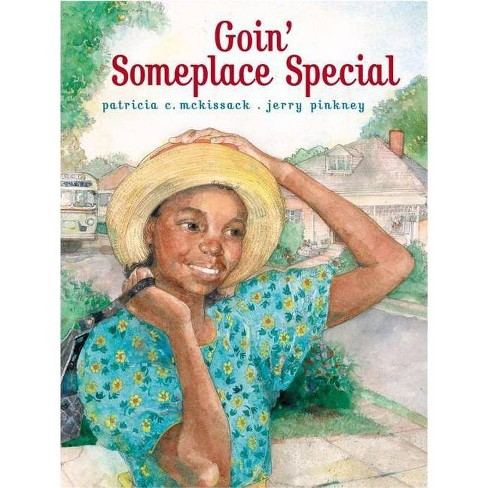 Goin' Someplace Special - by  Patricia C McKissack (Hardcover) - image 1 of 1