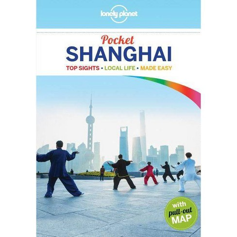 Lonely Planet Pocket Shanghai - (Travel Guide) 4 Edition by  Damian Harper (Paperback) - image 1 of 1