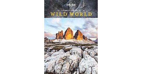 Lonely Planet's Wild World (Hardcover) - image 1 of 1