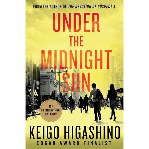 Under the Midnight Sun - by  Keigo Higashino (Hardcover) - image 1 of 1