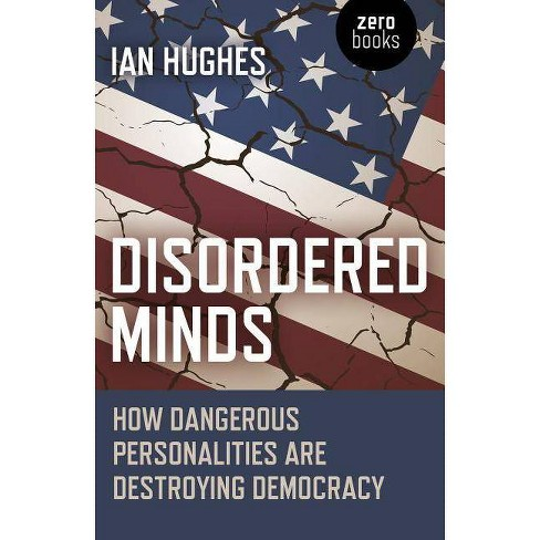 Disordered Minds - by  Ian Hughes (Paperback) - image 1 of 1