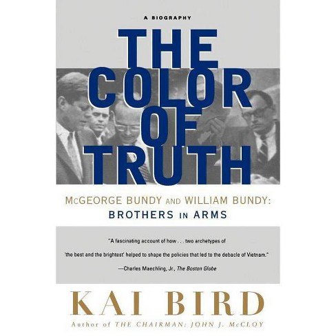 The Color of Truth - by  Kai Bird (Paperback) - image 1 of 1
