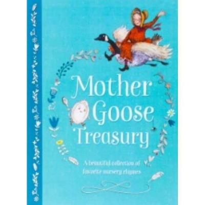 Mother Goose Treasury - (Hardcover Storybook Treasury) (Hardcover)