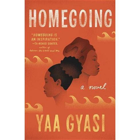 Homegoing -  Reprint by Yaa Gyasi (Paperback) - image 1 of 1