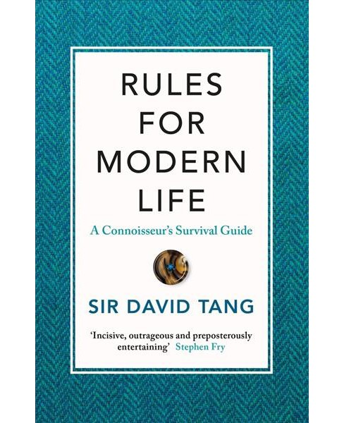 Rules for Modern Life (Hardcover) (Sir David Tang) - image 1 of 1