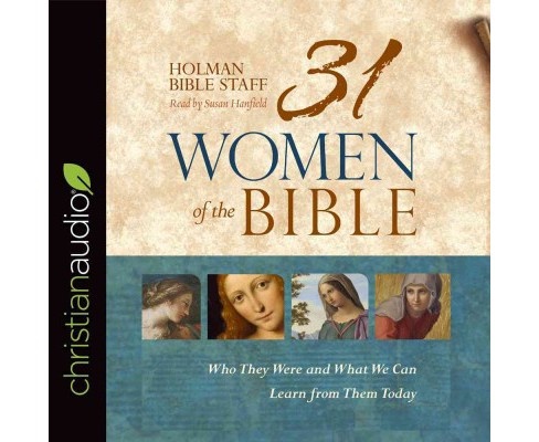 31 Women of the Bible : Who They Were and What We Can Learn from Them Today (Unabridged) (CD/Spoken - image 1 of 1