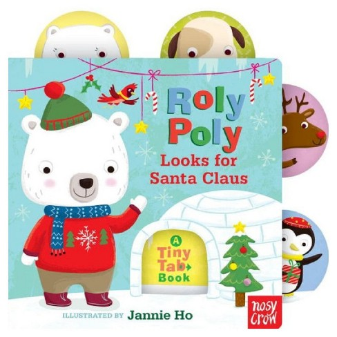 Roly Poly Looks for Santa Claus : A Tiny Tab Book (Hardcover) - image 1 of 1