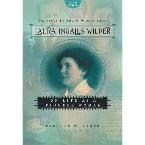 Writings to Young Women from Laura Ingalls Wilder, Volume Two - (Paperback) - image 1 of 1