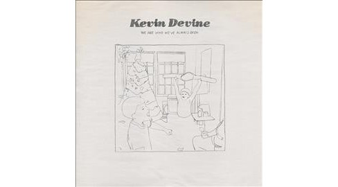 Kevin Devine - We Are Who We've Always Been (Vinyl) - image 1 of 1