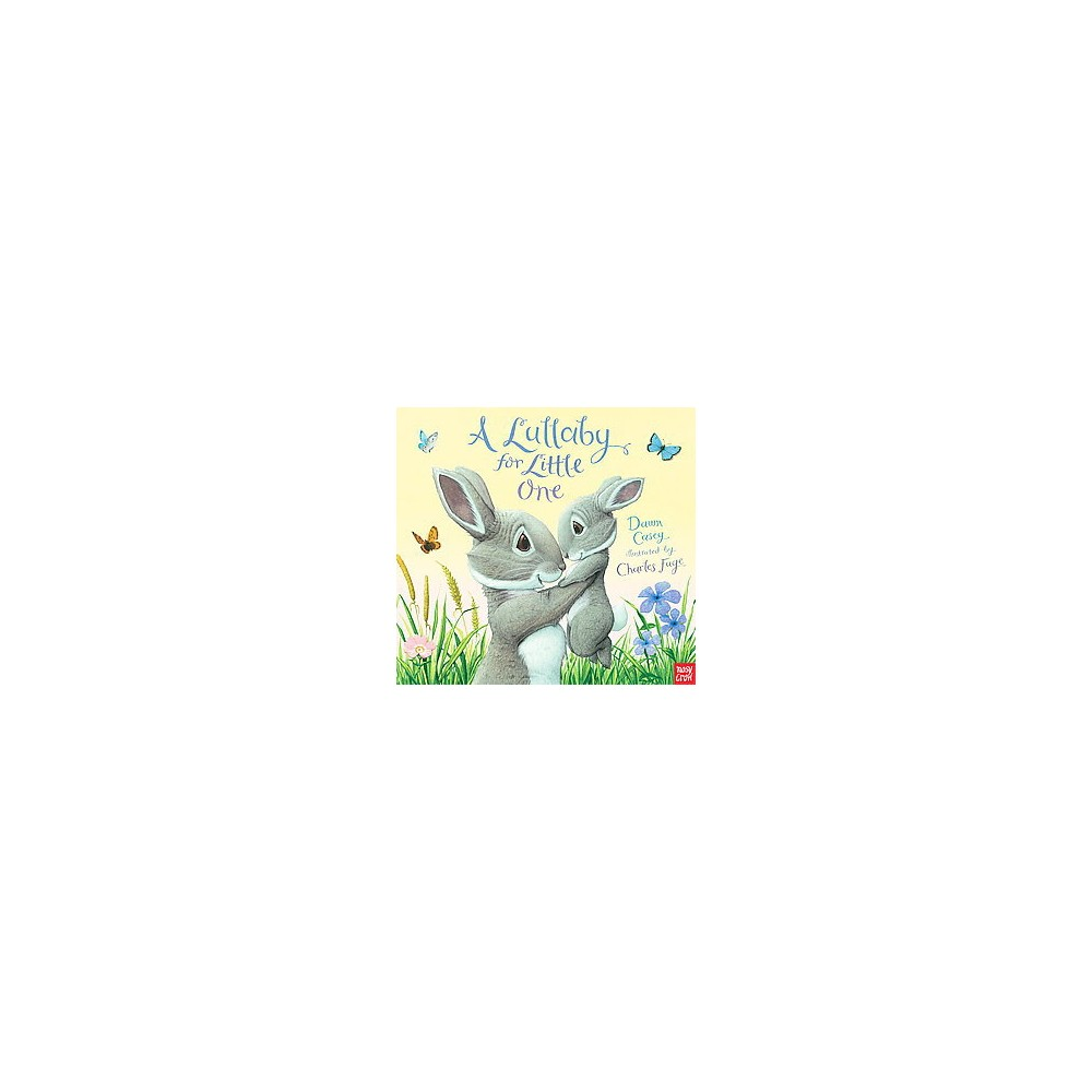A Lullaby for Little One (Hardcover)