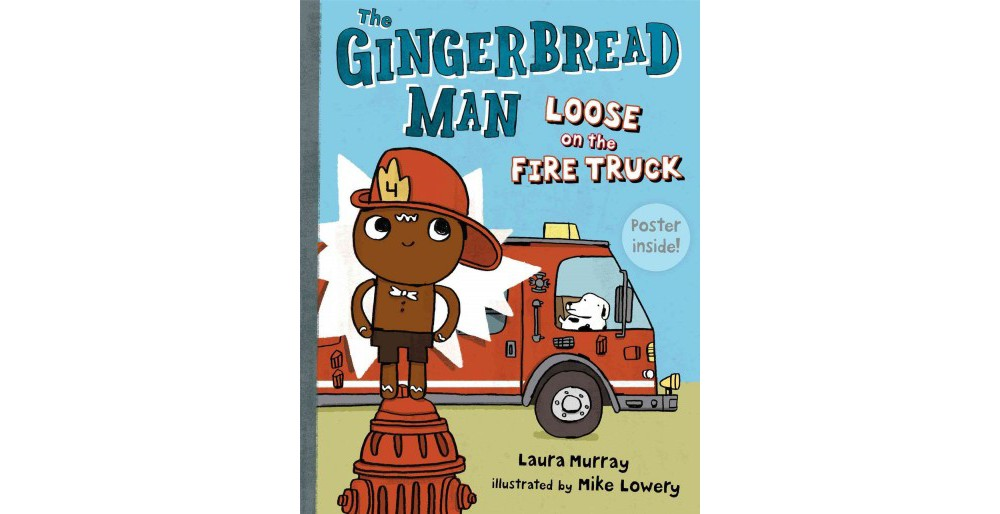 Baker Gingerbread Man Loose on the Fire Truck (School And...
