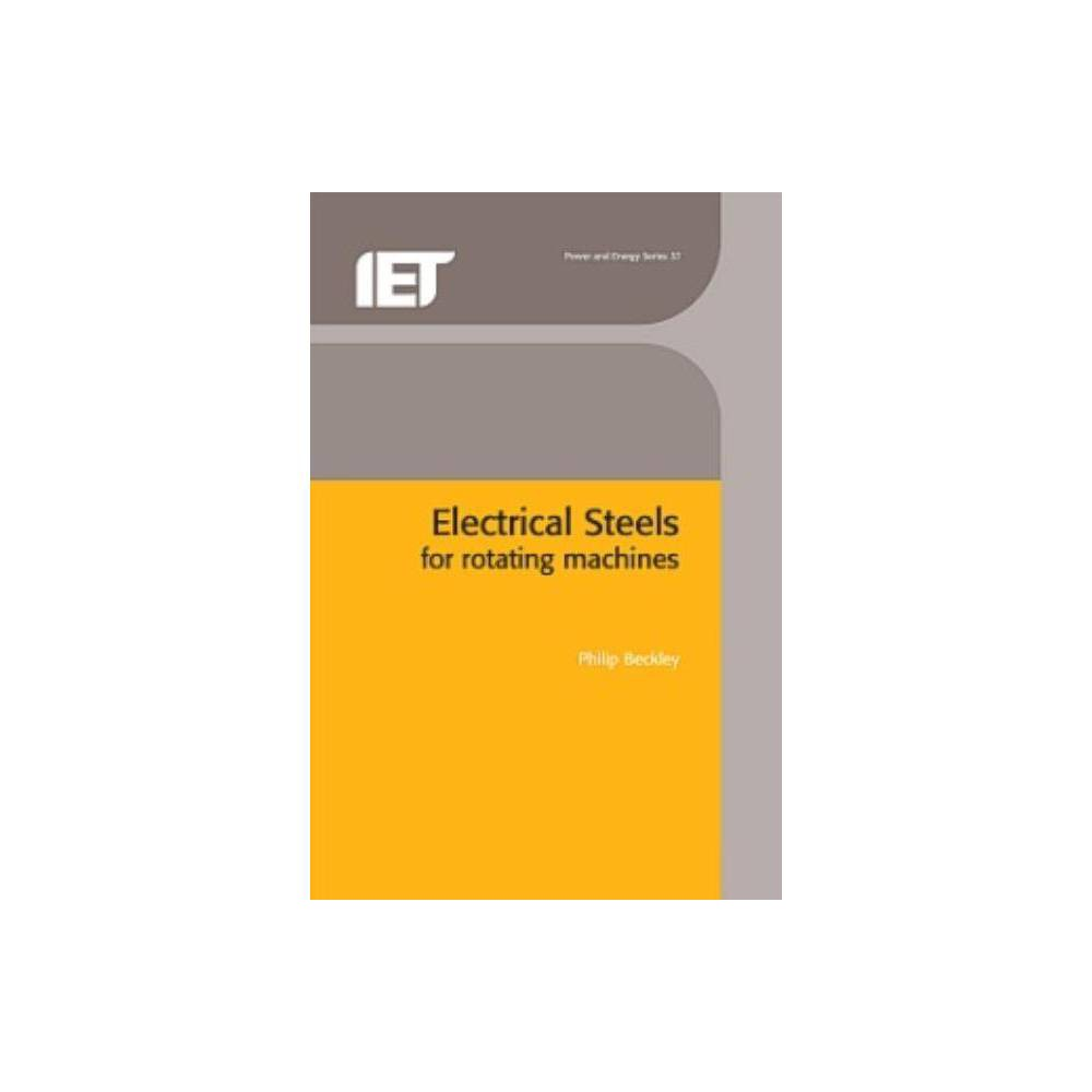 Electrical Steels for Rotating Machines - (Iee Power and Energy) by Philip Beckley (Hardcover)