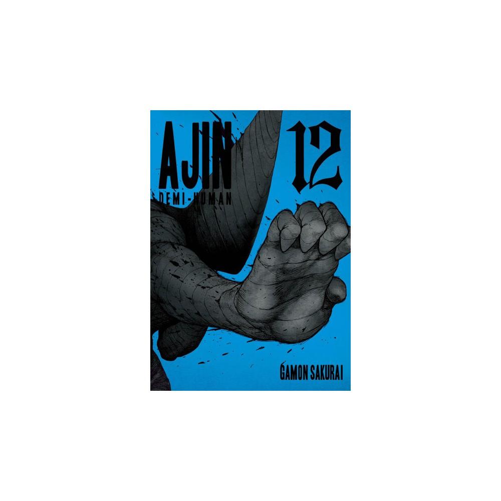 Ajin Demi-Human 12 - (Ajin Demi-human) by Gamon Sakurai (Paperback)