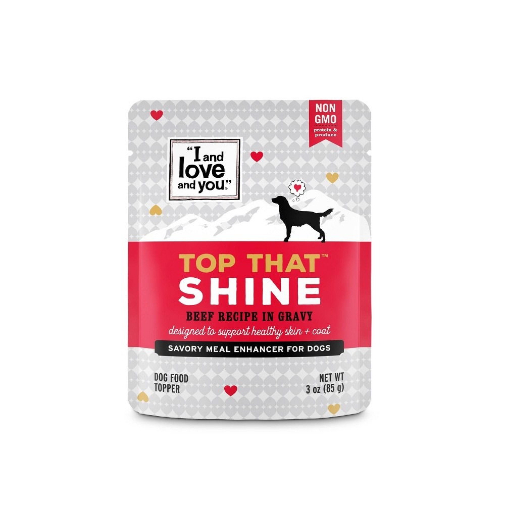 I and Love and You Top That Wet Dog Food Topper Shine Beef Recipe In Gravy - 3oz