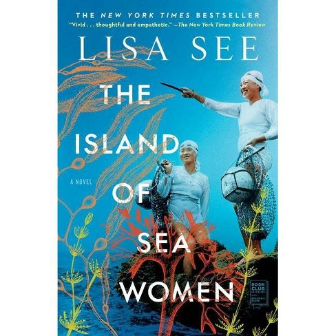 The Island of Sea Women - by  Lisa See (Paperback) - image 1 of 1
