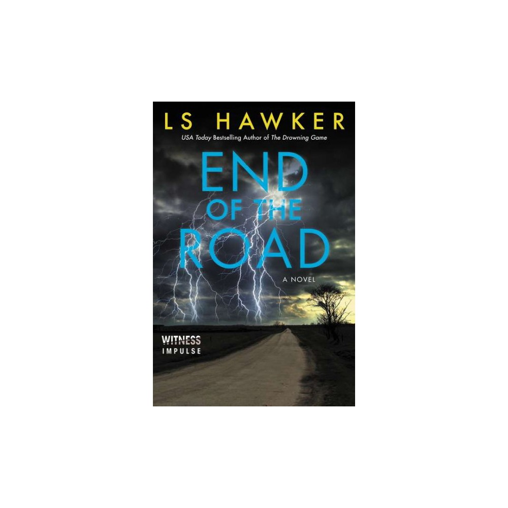 End of the Road (Paperback) (L. S. Hawker)
