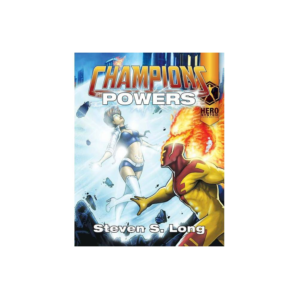 Champions Powers By Steven S Long Paperback