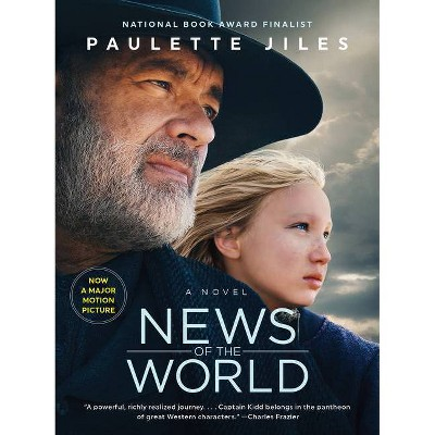 News of the World Movie Tie-In - by Paulette Jiles (Paperback)