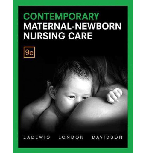 Contemporary Maternal-Newborn Nursing (Hardcover) (Patricia A. Wieland Ladewig & R.N. Marcia L. London & - image 1 of 1