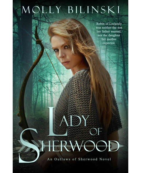 Lady of Sherwood (Paperback) (Molly Bilinski) - image 1 of 1