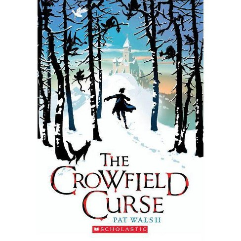 The Crowfield Curse - by  Pat Walsh (Paperback) - image 1 of 1