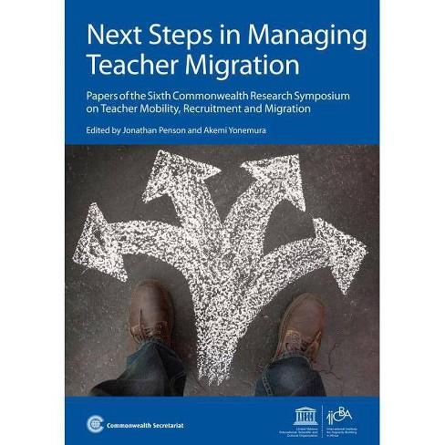 Next Steps in Managing Teacher Migration - (Paperback) - image 1 of 1