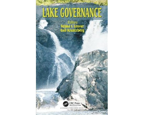 Lake Governance -  (Water: Emerging Issues and Innovative Responses) (Hardcover) - image 1 of 1