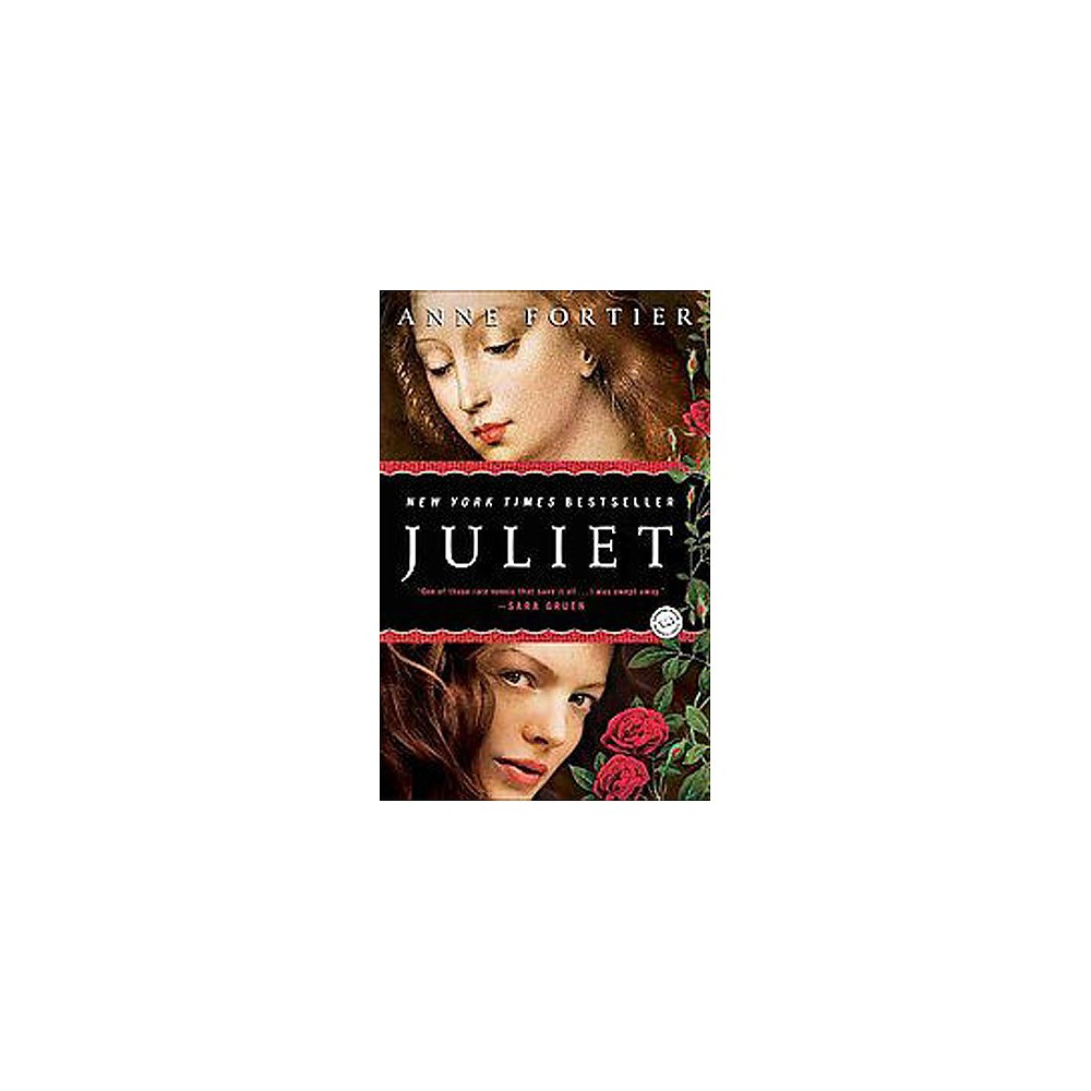 Juliet (Reprint) (Paperback) by Anne Fortier