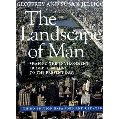 The Landscape of Man - 3 Edition by  Geoffrey Alan Jellicoe & Susan Jellicoe (Paperback) - image 1 of 1