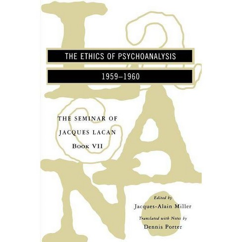 The Seminar of Jacques Lacan - (Seminar of Jacques Lacan (Paperback)) (Paperback) - image 1 of 1