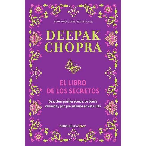 El Libro de Los Secretos / The Book of Secrets - by  Deepak Chopra (Paperback) - image 1 of 1