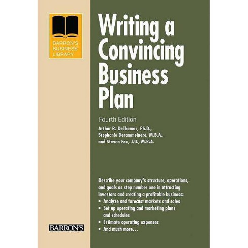 Writing a Convincing Business Plan - (Barron's Business Library) 4 Edition (Paperback) - image 1 of 1