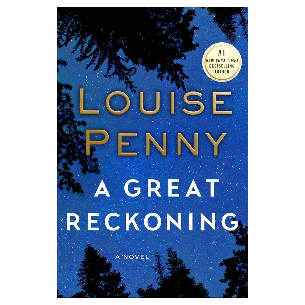 A Great Reckoning (Chief Inspector Gamache Series #12) (Hardcover) by Louise Penny A Great Reckoning (Chief Inspector Gamache Series #12) (Hardcover) by Louise Penny