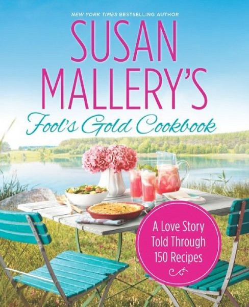 Susan Mallery's Fool's Gold Cookbook (Exclusive Letter & Recipe) (Paperback) - image 1 of 1