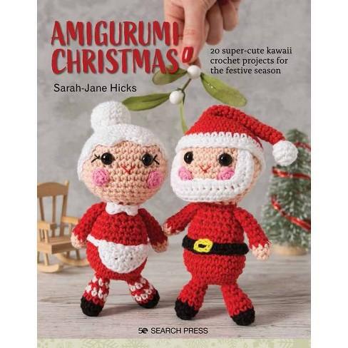 Amigurumi Christmas - by  Sarah-Jane Hicks (Paperback) - image 1 of 1