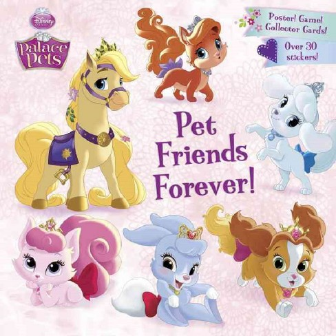 Pet Friends Forever! ( Disney Princess: Palace Pets) (Collectors) (Mixed media product) by Andrea Posner-Sanchez - image 1 of 1