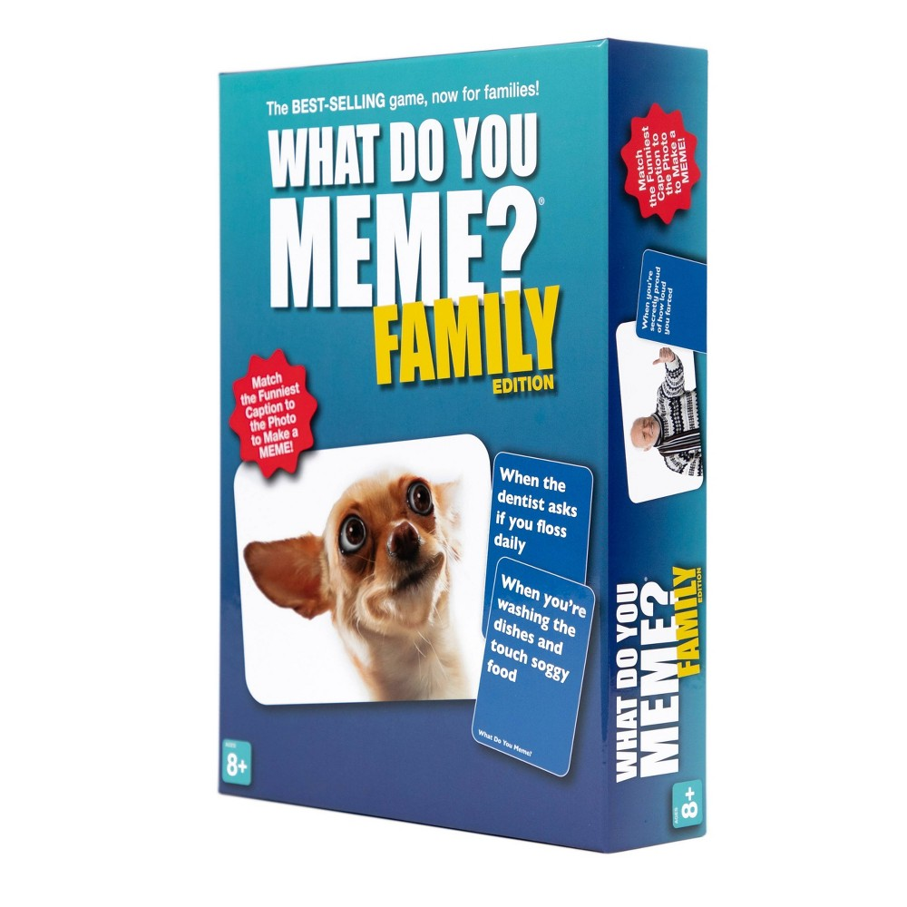 What Do You Meme? Family Edition Game Our #1 bestselling game, What Do You Meme is now available in an all new family edition! All the fun of creating our own hilarious memes with our caption and photo cards, updated with completely family-friendly content. Everyone gets to be the judge, and everyone will get lots of laughs competing to be meme queen or king! Gender: unisex. Age Group: kids.