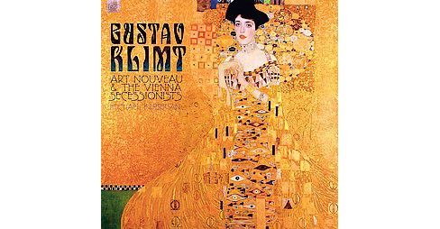 Gustav Klimt : Art Nouveau & the Vienna Secessionists (New) (Hardcover) (Michael Kerrigan) - image 1 of 1