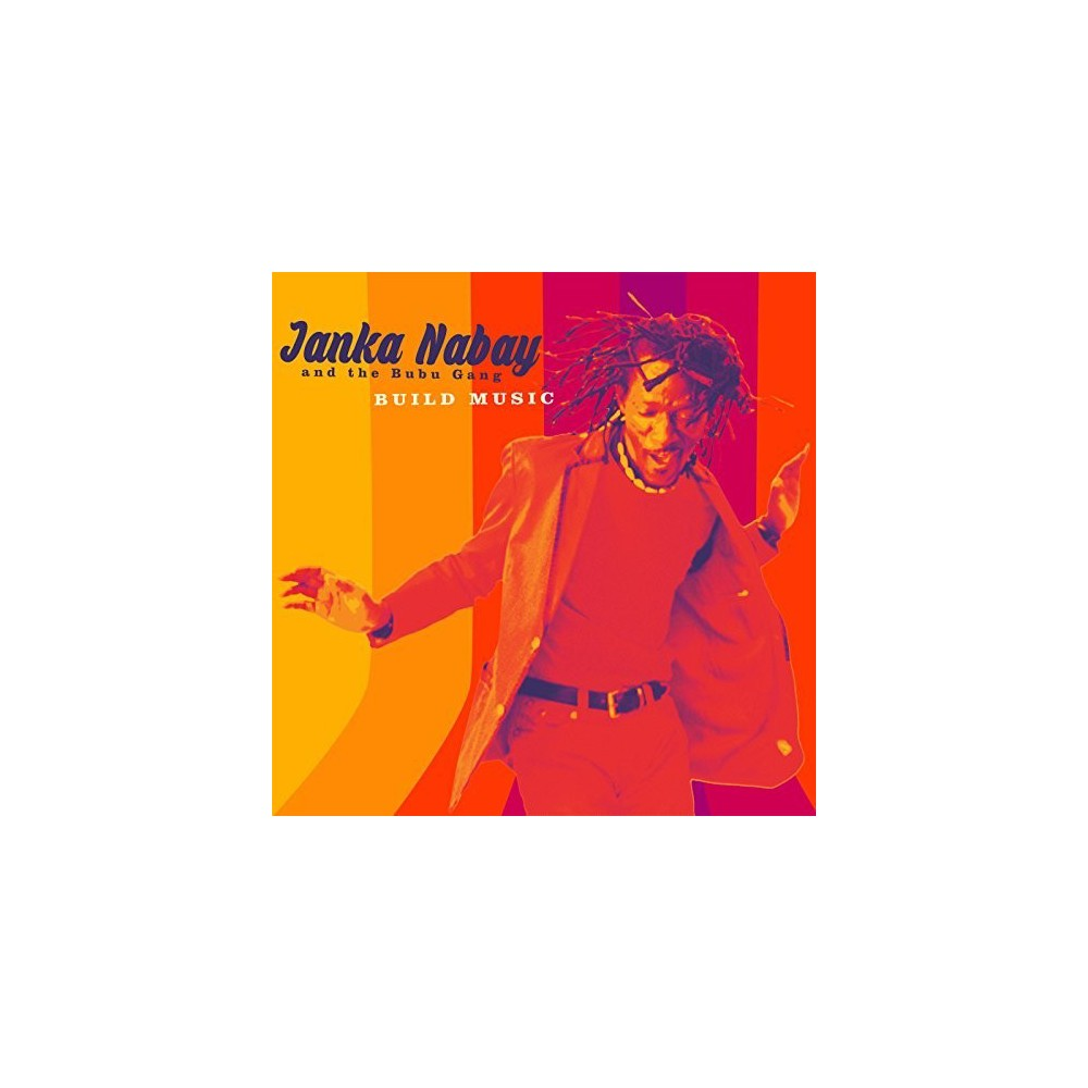 Janka & The B Nabay - Build Music (CD)