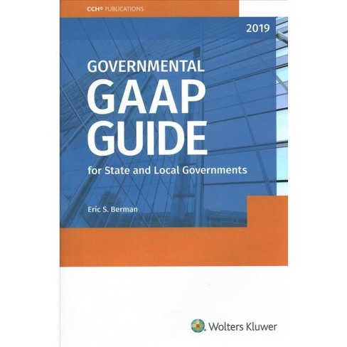Governmental Gaap Guide 2019 For State And Local Governments By